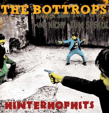 Hinterhofhits - The Bottrops New Album